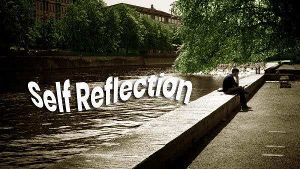 personal development 5 reasons for self reflection truthquestion
