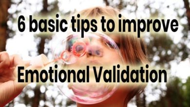 6 basic tips to improve emotional validation