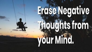 Photo of 7 techniques to erase negative thoughts from your mind