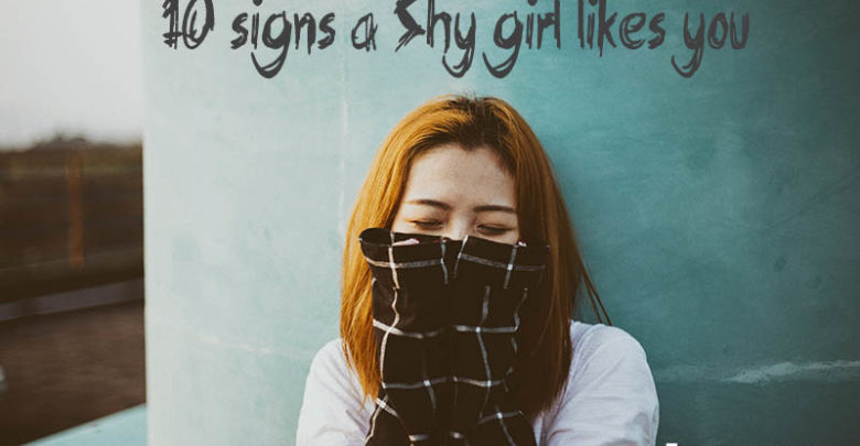 10 signs a Shy girl likes you, how she acts, discover her