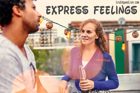 How to express feelings and connect with someone