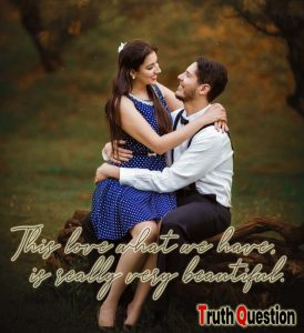 This love that we have is really very beautiful