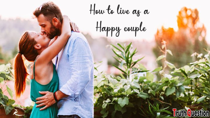how to live as a happy couple